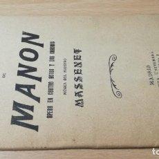 Libretos de ópera: ARGUMENTO DE MANON/ MUSICA DEL MAESTRO MASSENET/ 1914/ / H302. Lote 169830760