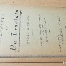 Libretos de ópera: ARGUMENTO DE LA TRAVIATA/ MAESTRO VERDI/ / / H302. Lote 169830948