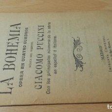 Libretos de ópera: ARGUMENTO DE LA BOHEMIA/ GIACOMO PUCCINI/ 1914/ / H302. Lote 169831008
