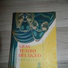 Libretos de ópera: LUCIA DI LAMMERMOOR TEATRO LICEO BARCELONA 1958/59. Lote 171603602