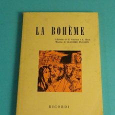Libretos de ópera: LA BOHÈME. RICORDI 1975. Lote 172086945
