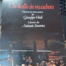 Livrets d'opéra: UN BALLO IN MASCHERA OPERA EN TRES ACTOS DE GUISEPPE VERDI LIBRETO DE ANTONIO SOMMA. Lote 177139019
