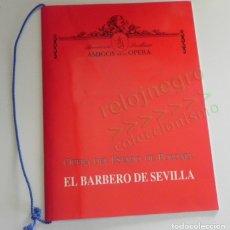 Libretos de ópera: EL BARBERO DE SEVILLA - LIBRETO - ÓPERA DEL ESTADO DE POLONIA - TEATRO DE LA MAESTRANZA 1991. Lote 177307908