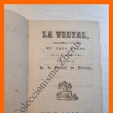 Livrets d'opéra: LA VESTAL - SAVERIO MERCADANTE. TRAGEDIA LÍRICA 3 ACTOS - TEATRO DE LA CIUDAD DE CORDOBA (1848). Lote 181086161