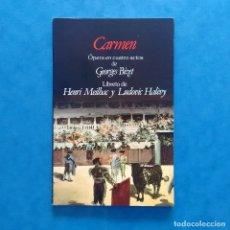 Libretos de ópera: CARMEN: ÓPERA EN CUATRO ACTOS DE GEORGES BIZET. PLANETA AGOSTINI. BARCELONA, 1989.. Lote 182707677