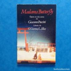 Libretos de ópera: MADAMA BUTTERFLY: ÓPERA DE DOS ACTOS DE GIACOMO PUCCINI. EDICIÓN BILINGÜE.. Lote 182710971