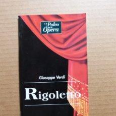 Libretos de ópera: LIBRO LIBRETO DE OPERA RIGOLETTO - GIUSEPPE VERDI - UN PALCO EN LA OPERA EDITORIAL ORBIS FABBRI. Lote 182874718