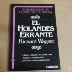 Livrets d'opéra: WAGNER: EL HOLANDÉS ERRANTE.. Lote 184547165