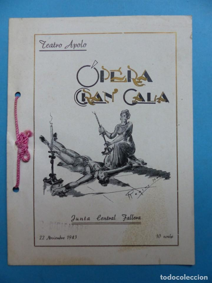 Libretos de ópera: VALENCIA - 2 LIBRETOS OPERA GRAN GALA, TEATRO APOLO, JUNTA CENTRAL FALLERA - AÑO 1943 - Foto 2 - 189572411