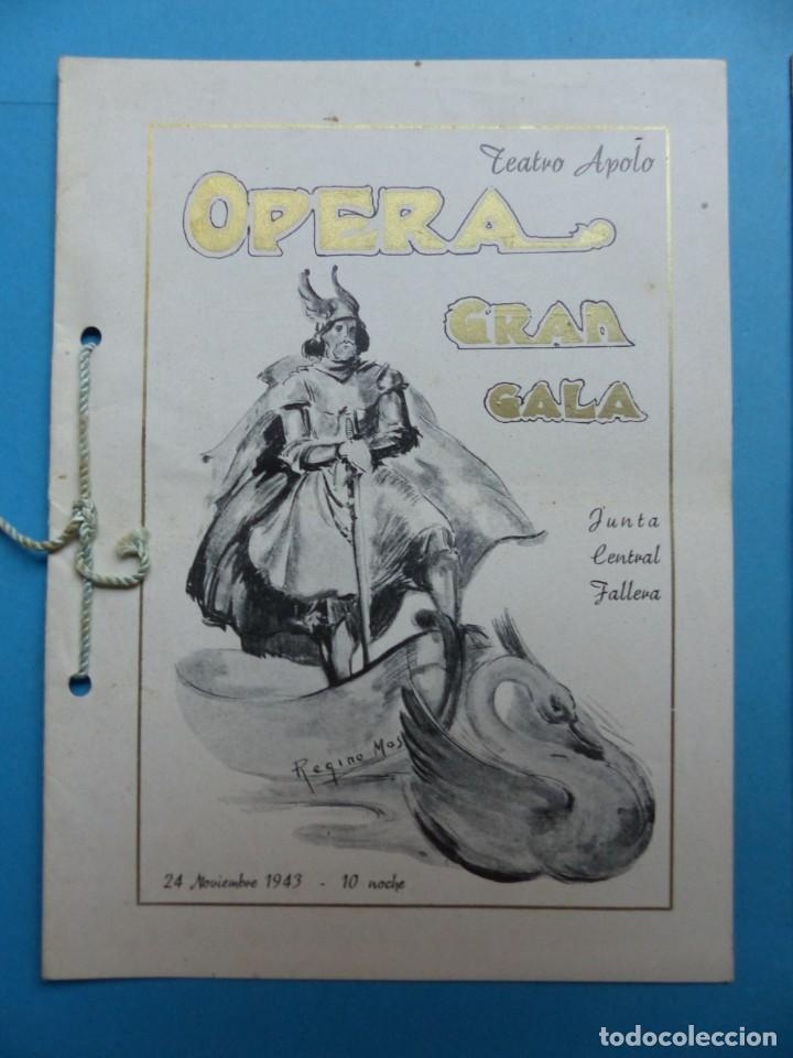 Libretos de ópera: VALENCIA - 2 LIBRETOS OPERA GRAN GALA, TEATRO APOLO, JUNTA CENTRAL FALLERA - AÑO 1943 - Foto 3 - 189572411