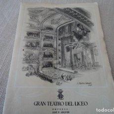 Libretos de ópera: PROGRAMA GRAN TEATRO DEL LICEO OPERA LA FIAMMA 1948. Lote 190005583