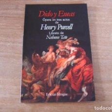 Libretos de ópera: LIBRETO. EDICIÓN BILINGÜE. DIDO Y ENEAS ÓPERA EN TRES ACTOS DE HENRY PURCELL. Lote 191482560