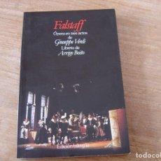 Libretos de ópera: LIBRETO. EDICIÓN BILINGÜE. FALSTAFF. ÓPERA EN TRES ACTOS DE GIUSEPPE VERDI.. Lote 191528053