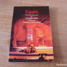 Libretos de ópera: LIBRETO. EDICIÓN BILINGÜE. RIGOLETTO. ÓPERA EN TRES ACTOS DE GIUSEPPE VERDI.. Lote 191537245