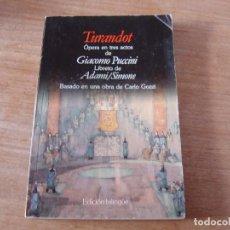 Libretos de ópera: LIBRETO. EDICIÓN BILINGÜE. TURANDOT. ÓPERA EN TRES ACTOS DE GIACOMO PUCCINI.. Lote 191537752