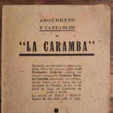 Libretos de ópera: ARGUMENTOS Y CANTABLES DE LA CAMBA. FERNÁNDEZ ARDAVIN-MORENO TÓRROBA. ZARZUELA. MADRID, 1942.. Lote 192776251