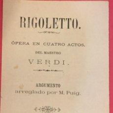 Libretos de ópera: PROGRAMA, RIGOLETTO, OPERA EN 4 ACTOS DE VERDI ARREGLADO POR PUIG 1891. Lote 192810120