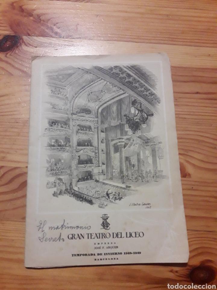 LICEO EL MATRIMONIO SECRETO OPERA COMICA 1948-1949 LIBRETO (Música - Libretos de Opera)