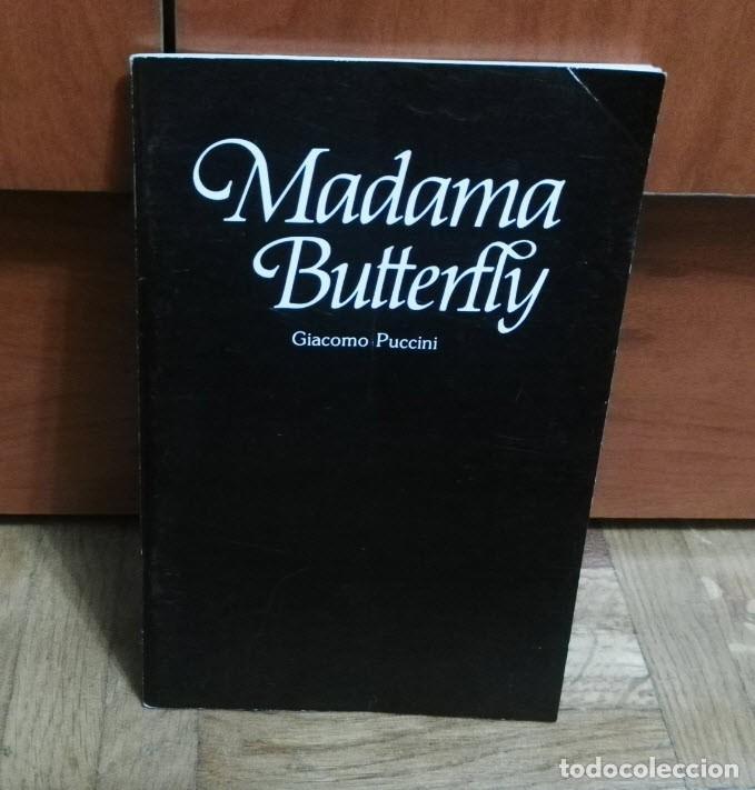 MADAMA BUTTERFLY GIACOMO PUCCINI 47 PAGINAS OPERA EN TRES ACTOS SELECTA VISIÓN 1983 (Música - Libretos de Opera)