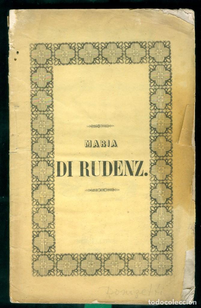 OPERA - MARIA DI RUDENZ . 1845 - TEATRO NUOVO BARCELONA (Música - Libretos de Opera)