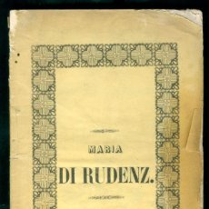 Libretos de ópera: OPERA - MARIA DI RUDENZ . 1845 - TEATRO NUOVO BARCELONA . Lote 194397387
