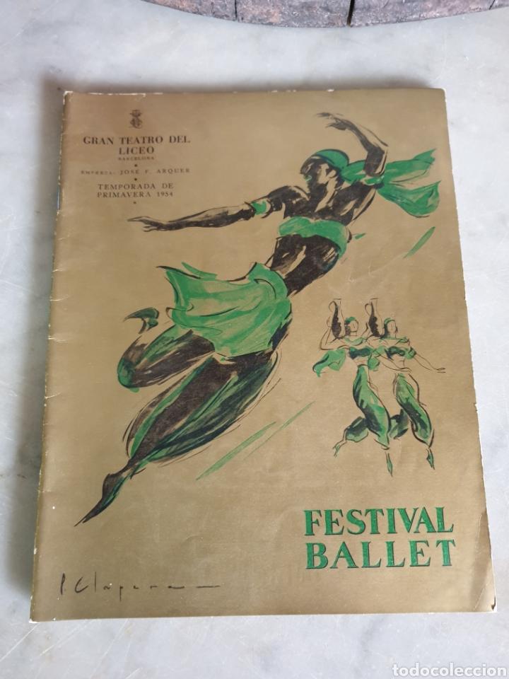 GRAN TEATRO DEL LICEO. BARCELONA. TEMPORADA DE PRIMAVERA 1954. FESTIVAL BALLET (Música - Libretos de Opera)
