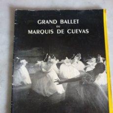 Libretos de ópera: GRAN TEATRO DEL LICEO. TEMPORADA DE PRIMAVERA 1956. GRAND BALLET DU MARQUIS DE CUEVAS. Lote 195169302