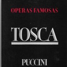 Livrets d'opéra: TOSCA, DE PUCCINI. PEDIDO MÍNIMO EN LIBROS: 4 TÍTULOS. Lote 196283406