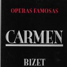 Livrets d'opéra: CARMEN, DE BIZET. PEDIDO MÍNIMO EN LIBROS: 4 TÍTULOS. Lote 196283522