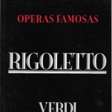 Libretos de ópera: RIGOLETTO, DE VERDI. PEDIDO MÍNIMO EN LIBROS: 4 TÍTULOS. Lote 196283652