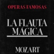 Livrets d'opéra: LA FLAUTA MÁGICA, DE MOZART. PEDIDO MÍNIMO EN LIBROS. 4 TÍTULOS. Lote 196283788