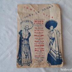 Libretos de ópera: HOJA DE IRMA VILA Y TOÑA LA NEGRA EN MÉXICO CANTA. TEATRO LA ZARZUELA. Lote 197138115