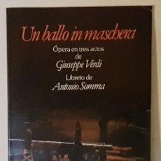 Libretos de ópera: UN BALLO IN MASCBERA ÓPERA EN TRES ACTOS GIUSEPPE VERDI - ITALIANO ESPAÑOL- EDICION BILINGÜE. Lote 197904603