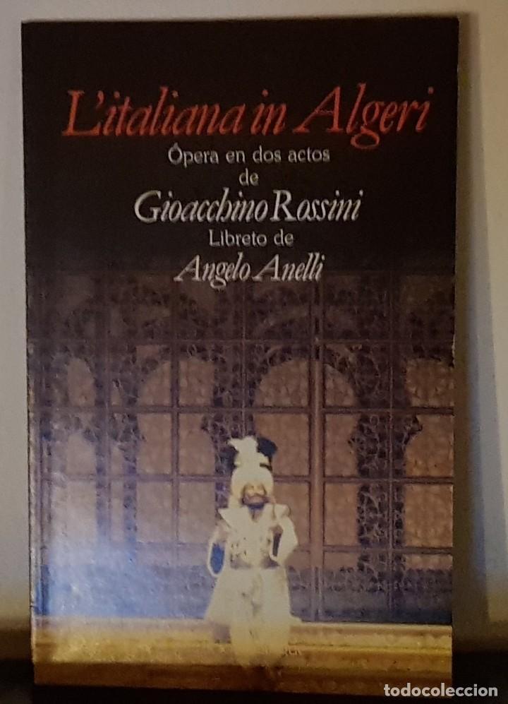 L´ITALIANA IN ALGERI ÓPERA EN TRES ACTOS GIOACCBINO ROSSINI - ITALIANO ESPAÑOL - ED. BILINGÜE (Música - Libretos de Opera)