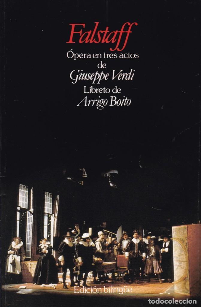GIUSEPPE VERDI - FALSTAFF - LIBRETO EDICIÓN BILINGÜE (Música - Libretos de Opera)