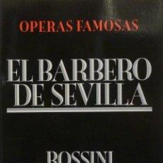 Libretos de ópera: EL BARBERO DE SEVILLA - ROSSINI. Lote 201175095