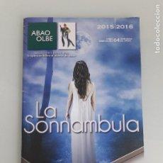 Libretos de ópera: LA SONNAMBULA - BELLINI - ABAO - PROGRAMA 2015-2016 - TEMPORADA DE ÓPERA 64 - BILBAO. Lote 202260898