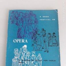 Libretos de ópera: X GRAN FESTIVAL DE ÓPERA - DON CARLO - VERDI - 6ª FUNCIÓN DE NOCHE - ABAO - BILBAO - 1961. Lote 202262111