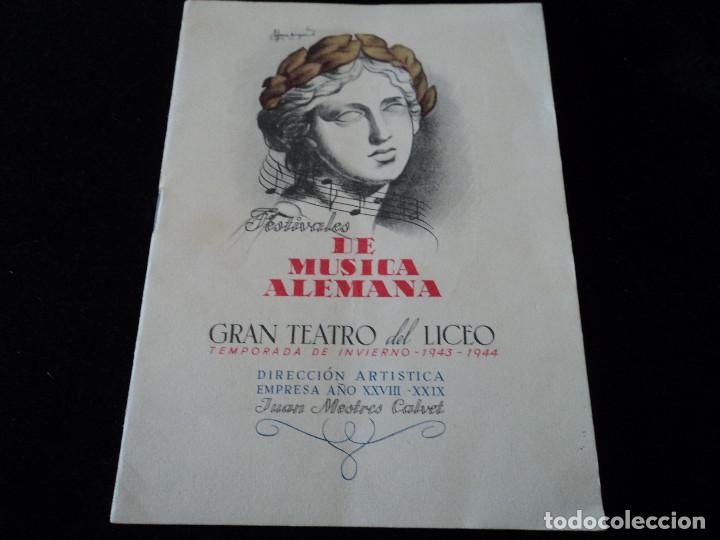 GRAN TEATRO DEL LICEO FESTIVALES MUSICA ALEMANA EL CABALLERO DE LA ROSA.1944 DIRECTOR HANS MEISSNER (Música - Libretos de Opera)