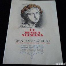 Libretos de ópera: GRAN TEATRO DEL LICEO FESTIVALES MUSICA ALEMANA EL CABALLERO DE LA ROSA.1944 DIRECTOR HANS MEISSNER. Lote 202424817