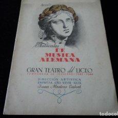Libretos de ópera: GRAN TEATRO DEL LICEO FESTIVALES MUSICA ALEMANA TRISTAN E ISEO.1944 DIRECTOR HANS MEISSNER. Lote 202425093