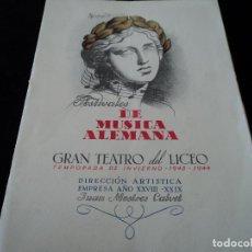 Libretos de ópera: GRAN TEATRO DEL LICEO FESTIVALES MUSICA ALEMANA LA WALKYRIA.1944 DIRECTOR HANS MEISSNER. Lote 202425390