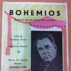 Libretos de ópera: CUADERNO ZARZUELA BOHEMIOS, DE GUILLERMO PERRÍN - MIGUEL PALACIOS. MÚSICA MAESTRO AMADEO VIVES. Lote 63908423