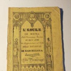 Libretos de ópera: LIBRETO ORIGINAL DEL ESTRENO DE L'ESULE DI ROMA MELODRAMA EROICO 1833 BARCELLONA. Lote 205433092