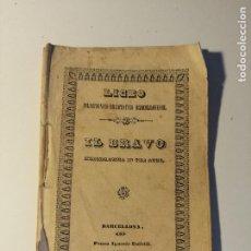 Libretos de ópera: LIBRETO DEL ESTRENO DE IL BRAVO MELODRAMA IN TRE ATTI. LICEO FILARMONICO-DRAMATICO BARCELLONES 1841. Lote 205433792