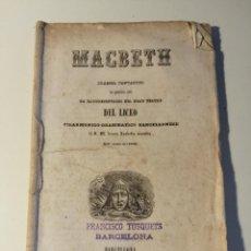 Libretos de ópera: LIBRETO DEL ESTRENO DE MACBETH DRAMMA FANTASTICO . LICEO FILARMONICO-DRAMATICO BARCELLONESSE 1848.. Lote 205434947