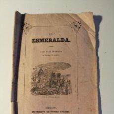 Libretos de ópera: LA ESMERALDA , GRAN BAILE DRAMÁTICO EN 3 ACTOS Y 5 CUADROS. GRAN TEATRO DEL LICEO. 1849. Lote 205435075