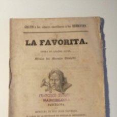 Libretos de ópera: LIBRETO DE LA FAVORITA , DONIZETTI. 1855. REHILETES, IMPRENTA DE DON JUAN OLIVERES. BARCELONA. Lote 205435288