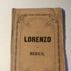 Libretos de ópera: LIBRETO DEL ESTRENO DE LORENZO DE MEDICI. LICEO FILARMONICO-DRAMATICO BARCELLONESSE 1858.. Lote 205435608