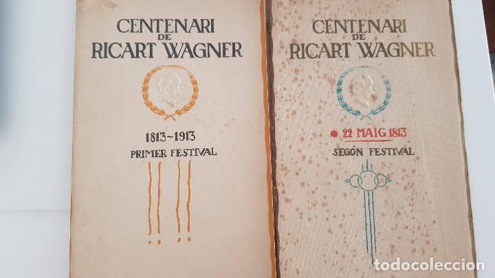 PROGRAMA CENTENARI DE RICART WAGNER. PRIMER FESTIVAL Y SEGÓN FESTIVAL. 1913 (Música - Libretos de Opera)